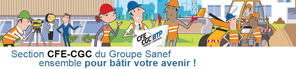 Section CFE-CGC du groupe Sanef et de vos élus CSE Sanef